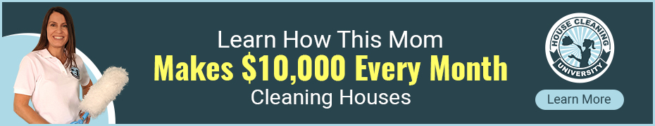 Learn How This Mom Started House Cleaning Business